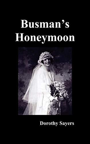 9781849025225: Busman's Honeymoon