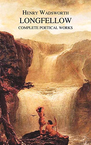 9781849025256: The Complete Poetical Works of Henry Wadsworth Longfellow