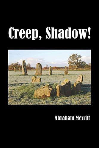 9781849025331: Creep, Shadow!