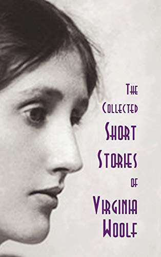 9781849025386: The Collected Short Stories of Virginia Woolf