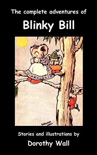 9781849025713: The Complete Adventures of Blinky Bill