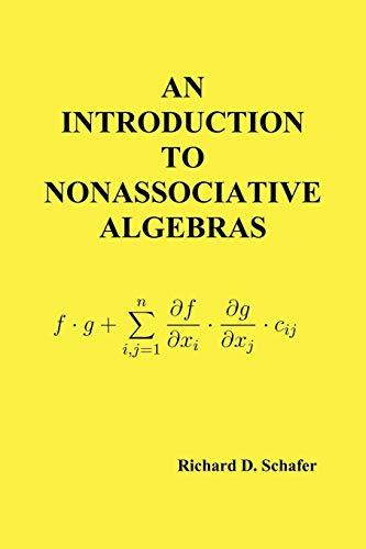 9781849025904: An Introduction to Nonassociative Algebras