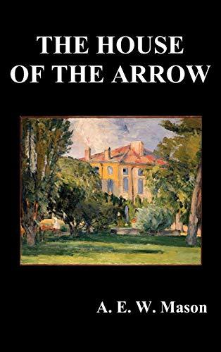 9781849025980: The House of the Arrow