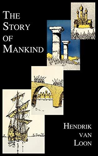 9781849026000: The Story of Mankind (Fully Illustrated in B&w)