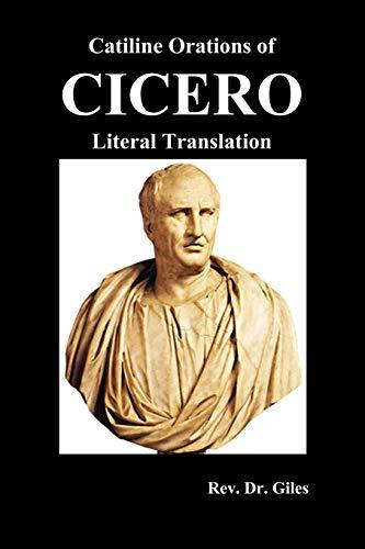 9781849026086: Catiline Orations of Cicero - Literal Translation
