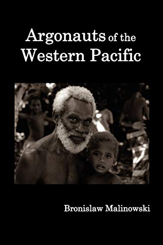 9781849026444: Argonauts of the Western Pacific; An Account of Native Enterprise and Adventure in the Archipelagoes of Melanesian New Guinea.