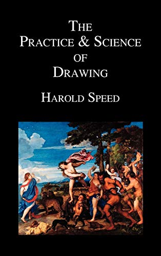 9781849026604: The Practice and Science of Drawing
