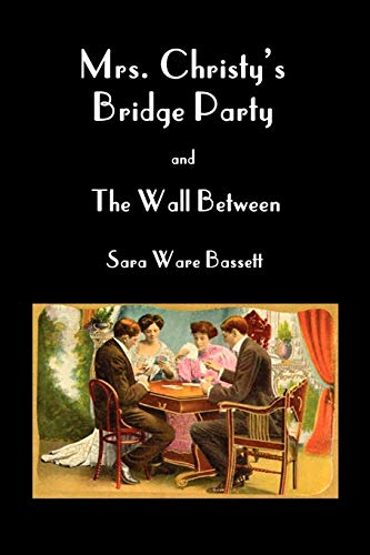 9781849026819: Mrs Christy's Bridge Party and the Wall Between