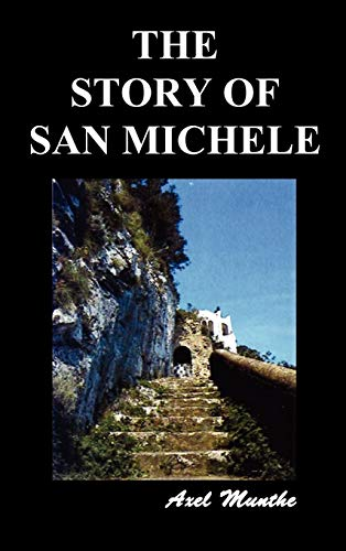 9781849027090: The Story of San Michele