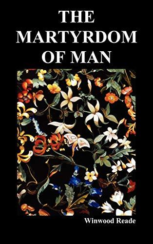 9781849027106: The Martyrdom of Man