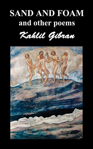 9781849027205: Sand and Foam and Other Poems