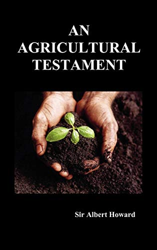 9781849027526: An Agricultural Testament (Hardback)