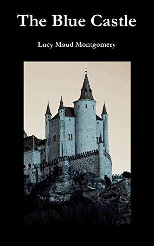 9781849027540: The Blue Castle
