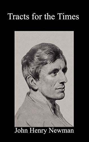 Tracts for the Times: John Henry Newman