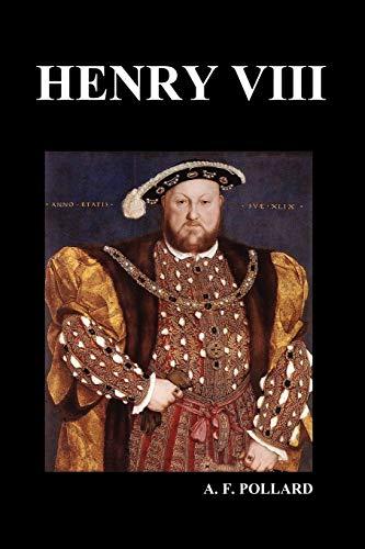 9781849027694: Henry VIII (by A. F. Pollard)