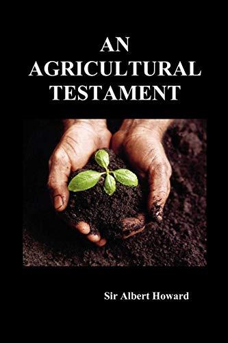 9781849027731: An Agricultural Testament