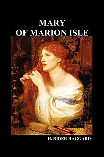 Mary of Marion Isle (Paperback): H. Rider Haggard