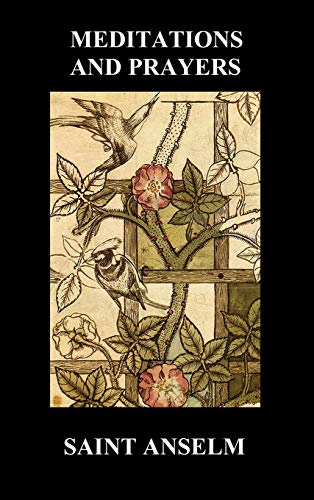 9781849028028: St. Anselm's Book of Meditations and Prayers (Hardback)