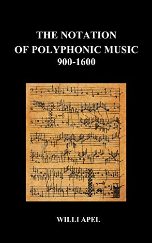 9781849028042: The Notation of Polyphonic Music 900 1600 (Hardback)