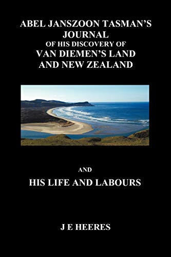 9781849028226: Abel Janzoon Tasman's Journal and His Life and Labours (Paperback)