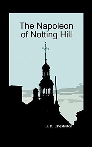 9781849028783: The Napoleon of Notting Hill (Hardback)