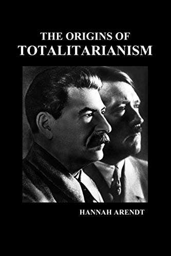 origins of totalitarianism The origins of totalitarianism by hannah arendt, 9780156701532, available at  book depository with free delivery worldwide.