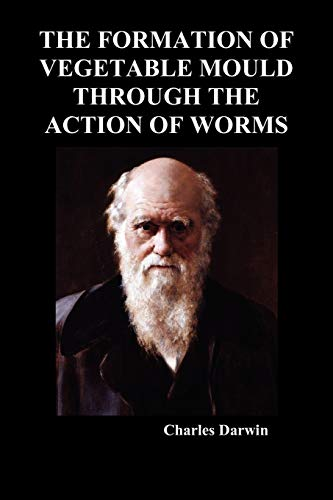 9781849029278: The Formation of Vegetable Mould Through the Action of Worms