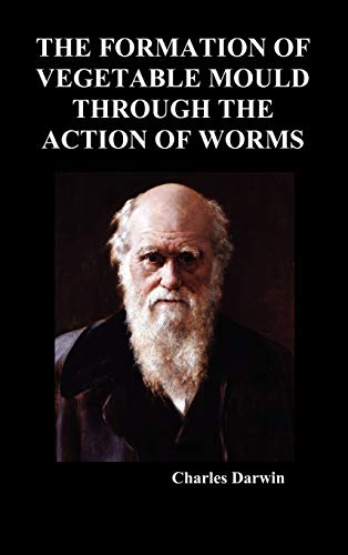 9781849029285: The Formation of Vegetable Mould Through the Action of Worms