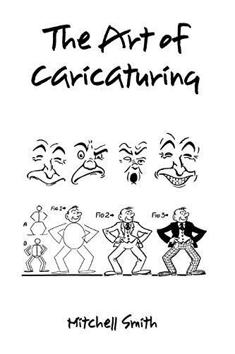 9781849029421: The Art of Caricaturing,: A Series of Lessons Covering All Branches of the Art of Caricaturing
