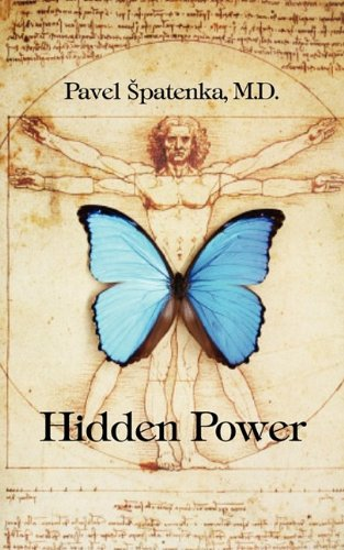 9781849030175: Hidden Power: The Mastery Of Emotional Openness