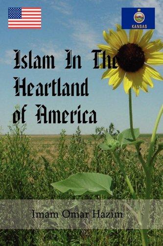 9781849030557: Islam In The Heartland of America