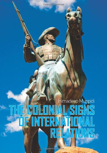 9781849040143: The Colonial Signs of International Relations
