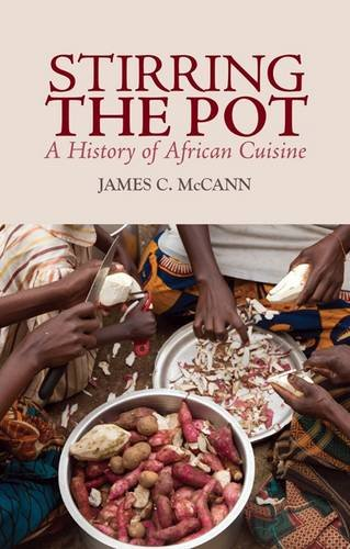 9781849040358: Stirring the Pot: A History of African Cuisine