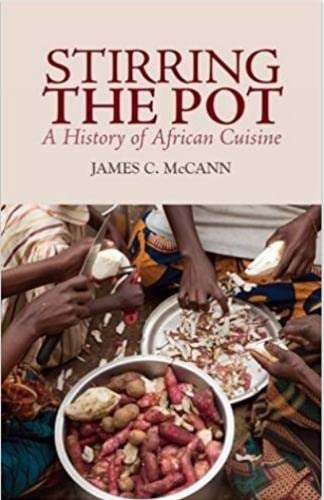 9781849040365: Stirring the Pot: A History of African Cuisine