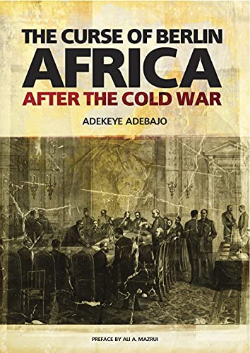 9781849040969: Curse of Berlin: Africa After the Cold War