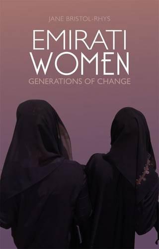 9781849040983: Emirati Women: Generations of Change