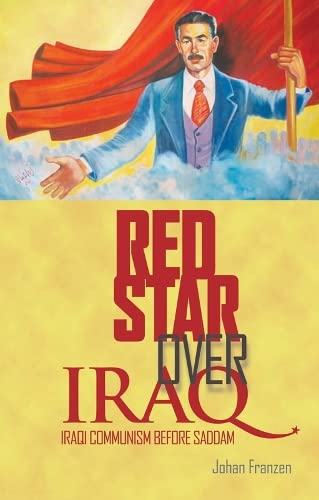 9781849041010: Red Star Over Iraq: Iraqi Communism Before Saddam.