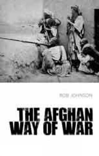 Afghan Way of War: Johnson, Robert
