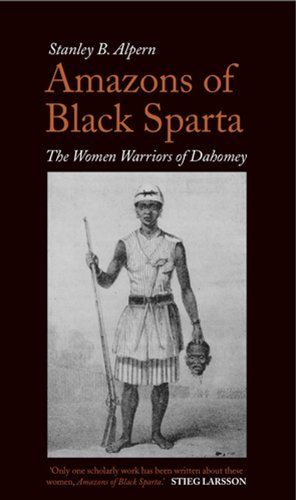 9781849041089: Amazons of Black Sparta: The Women Warriors of Dahomey