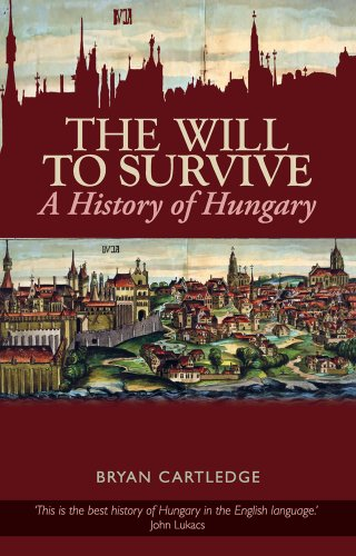 9781849041126: The Will to Survive: A History of Hungary