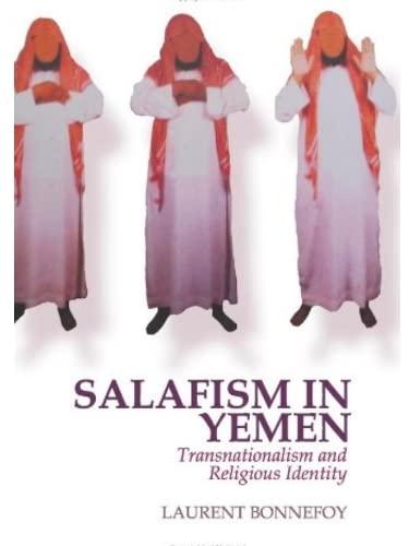 9781849041317: Salafism in Yemen: Transnationalism and Religious Identity