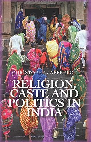 9781849041386: Religion, Caste and Politics in India