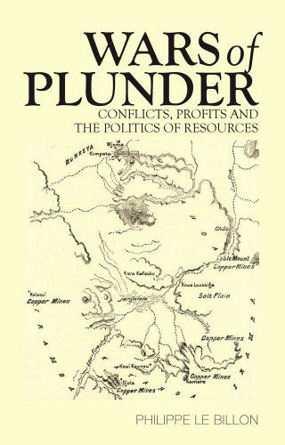 9781849041454: Wars of Plunder: Conflicts, Profits and the Politics of Resources. Philippe Le Billon