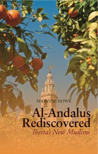 9781849041614: Al-Andalus Rediscovered: Iberia's New Muslims