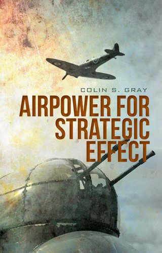 9781849041782: Airpower for Strategic Effect