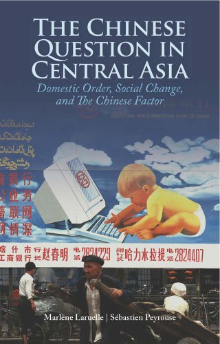 9781849041799: The Chinese Question in Central Asia: Domestic Order, Social Change, and the Chinese Factor