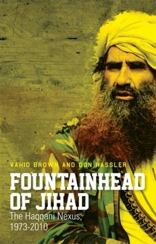 9781849042079: Fountainhead of Jihad: The Haqqani Nexus, 1973-2012