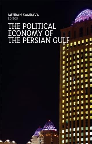 Political Economy of the Persian Gulf.: Kamrava, Mehran.