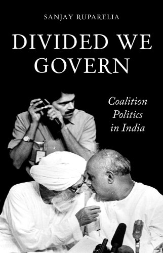 9781849042123: Divided We Govern: Coalition Politics in Modern India