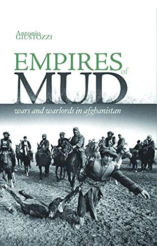 Empires of Mud: Antonio Giustozzi